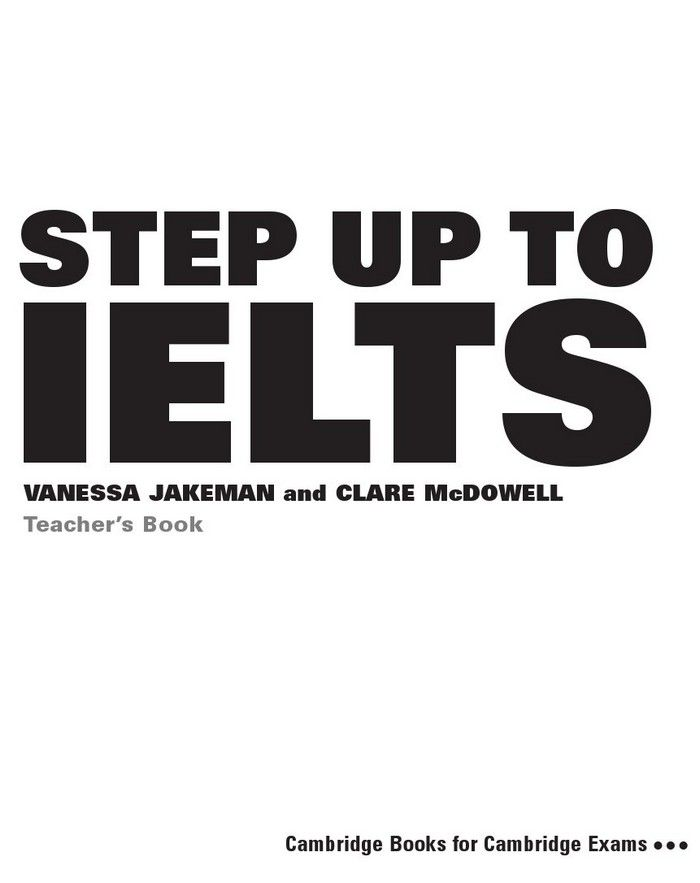 Step Up to IELTS Teachers Book - Vanessa Jakeman, Clare Mcdowell (The book)