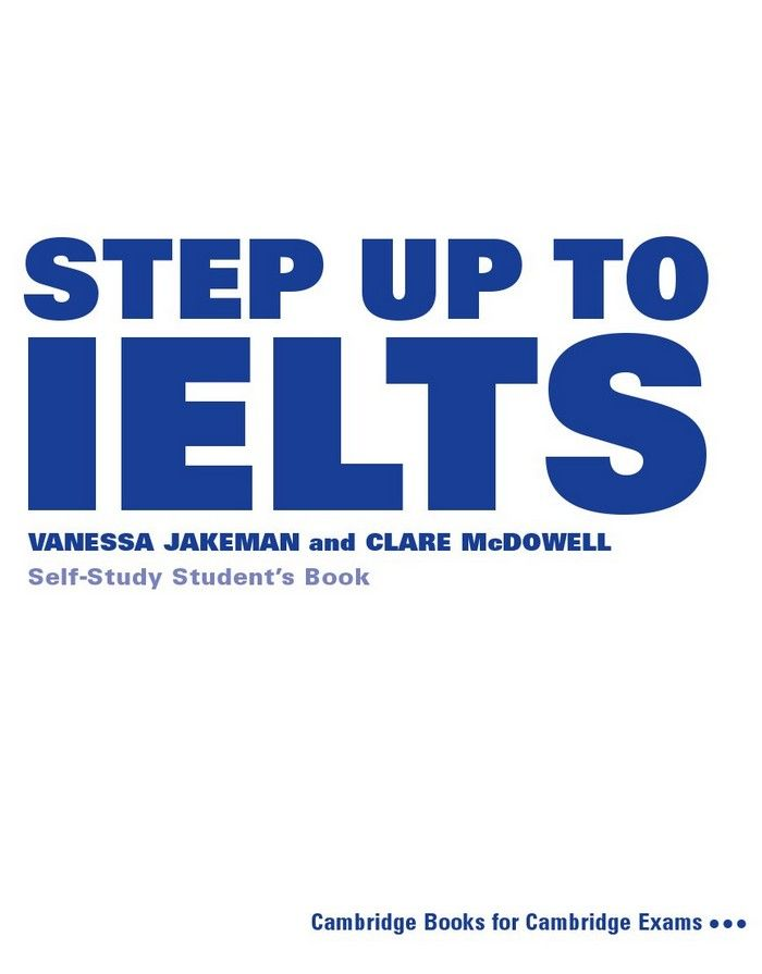 Step Up to IELTS Self-study Students Book - Vanessa Jakeman, Clare Mcdowell (The book)