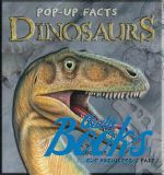 Ричард Дангворт - Pop-up facts: Dinosaurs ()