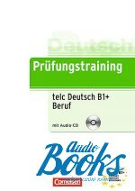 Дитер Мэннер - Prufungstraining DaF: B1 telc-Test (тесты) ()