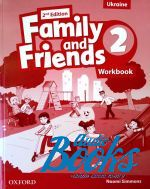Naomi Simmons, Tamzin Thompson, Jenny Quintana - Family and Friends 2, Second Edition: Workbook (Ukrainian Editio ()