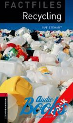 Sue Stewart - Oxford Bookworms Collection Factfiles 3: Recycling Factfile Audi ()
