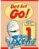 Cathy Lawday - Get Set Go! 1 Pupils Book ()