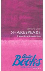 Germaine Greer - Oxford University Press Academic. Shakespeare: A Very Short Intr ()