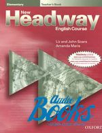 Liz Soars - New Headway Elementary 3rd edition: Teacher's Book (книга для уч ()