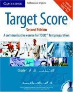 Charles Talcott, Graham Tulllis - Target Score 2ed. (A communicative course for TOEIC Test prepara ()