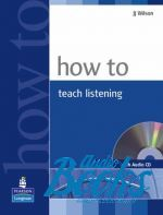 J. J. Wilson - How to Teach Listening Book with Audio CD Methodology ()