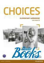 Rod Fricker - Choices Elementary Workbook with Audio CD (тетрадь / зошит) ()