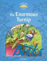 Sue Arengo - Classic Tales Second Edition 1: The Enormous Turnip ()