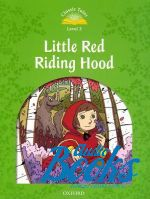 Sue Arengo - Classic Tales Second Edition 3: Little Red Riding Hood ()
