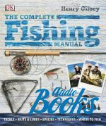 Генри Джилби - The Compete Fishing Manual ()