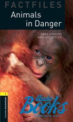 Andy Hopkins - Oxford Bookworms Collection Factfiles 1: Animals in Danger ()