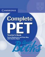 Emma Heyderman, Peter May - Complete PET: Teacher's Book (книга для учителя) ()