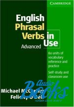 Felicity O`Dell, Michael McCarthy - English Phrasal Verbs in Use advanced ()