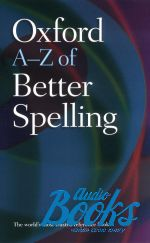 Charlotte Buxton - Oxford University Press Academic. Oxford A-Z of Better Spelling ()