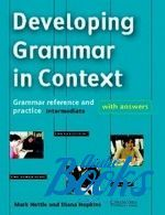 Mark Nettle, Diana Hopkins - Developing Grammar in Context intermediate ()