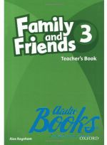 Jenny Quintana, Tamzin Thompson, Naomi Simmons - Family and Friends 3 Teachers Book (книга для учителя) ()