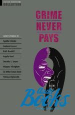 Агата Кристи - Oxford Bookworms Collection: Crime Never Pays ()