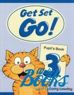 Cathy Lawday - Get Set Go! 3 Pupils Book ()