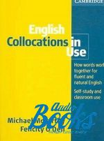 Felicity O`Dell, Michael McCarthy - English Collocations in Use Intermediate with answers ()