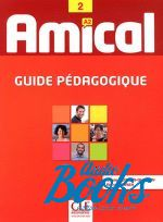 Сильви Пуассона-Куинтон - Amical 2. Guide Pedagogique ()