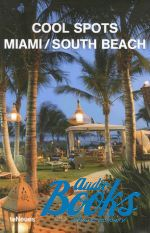 Патриция Фарами - Cool Spots: Miami / South Beach ()
