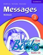 Meredith Levy, Miles Craven, Noel Goodey - Messages 3 Workbook with CD (тетрадь / зошит) ()