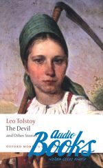 Tolstoy Leo - Oxford University Press Classics. The Devil and Other Stories ()