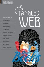 Рэй Дуглас Брэдбери - Oxford Bookworms Collection: A Tangled Web ()