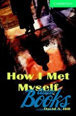 David A. Hill - CER 3 How I Met Myself ()