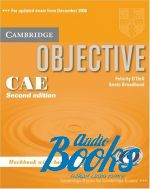 Felicity O`Dell, Annie Broadhead - Objective CAE Workbook with answers 2ed ()