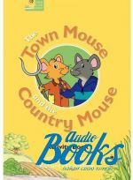 Cathy Lawday - Classic Tales Beginner, Level 2: Town Mouse and Country Mouse Ac ()
