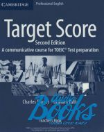 Graham Tullis, Charles Talcott - Target Score 2ed. (A communicative course for TOEIC Test prepara ()