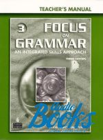 Сильвия Каролина Тиберио - Focus on Grammar 3 Intermediate Teacher's Manual ()