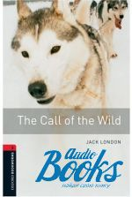 Jack London - BookWorm (BKWM) Level 3 The Call of the Wild ()