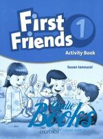 Susan Iannuzzi - First Friends 1 Activity Book (тетрадь / зошит) ()