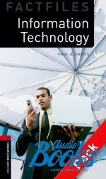 Paul A. Davies - Oxford Bookworms Collection Factfiles 3: Information Technology  ()