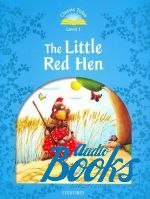 Sue Arengo - Classic Tales Second Edition 1: The Little Red Hen ()