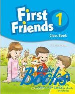 Susan Iannuzzi - First Friends 1 Class Book Pack (учебник / підручник) ()