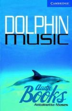 Antoinette Moses - CER 5 Dolphin Music Pack with CD ()