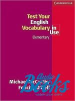 Felicity O`Dell, Michael McCarthy - Test Vocabulary in Use Elementary ()
