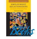 Employment Relationships : New Models of White Collar Work ()