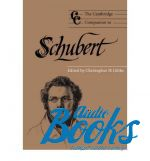 The Cambridge Companion to Schubert ()