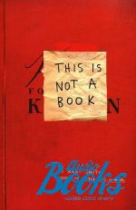 Кери Смит - This is not a book ()