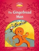Sue Arengo - Classic Tales Second Edition 2: The Gingerbread Man ()