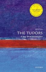 Джон Гай - The Tudors: A very short introduction, 2 Edition ()