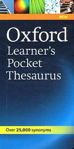 Oxford Dictionaries - Oxford Learner's Pocket Thesaurus ()