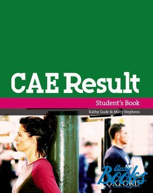 "����� ""CAE Result!, New Edition: Students Book"" - Kathy Gude"