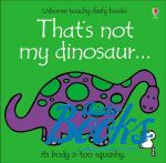 Фиона Уотт - That's not my dinosaur (книга)