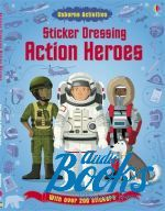 Меган Келлис - Sticker dressing: Action heroes (книга)